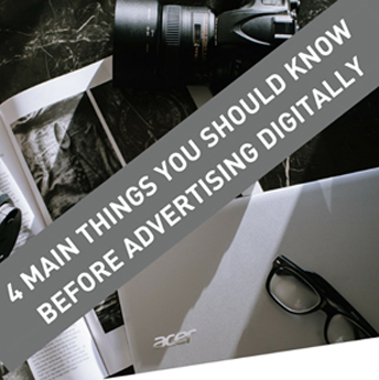 4 Main Things You Should Know Before Advertising Digitally