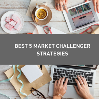5 Best Market-Challenger Strategies That You Need To Know