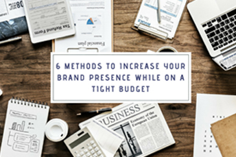 methods to increase your brand presence
